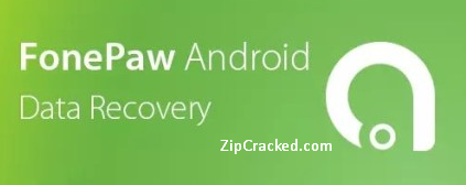 FonPaw Android Data Recovery Crack + Serial Key Download (2020)
